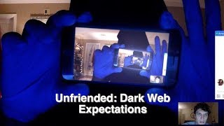 Unfriended: Dark Web Expectations