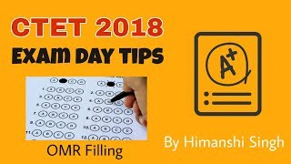 #CTET2019 Exam Day Tips | How to Fill OMR ? | Instructions