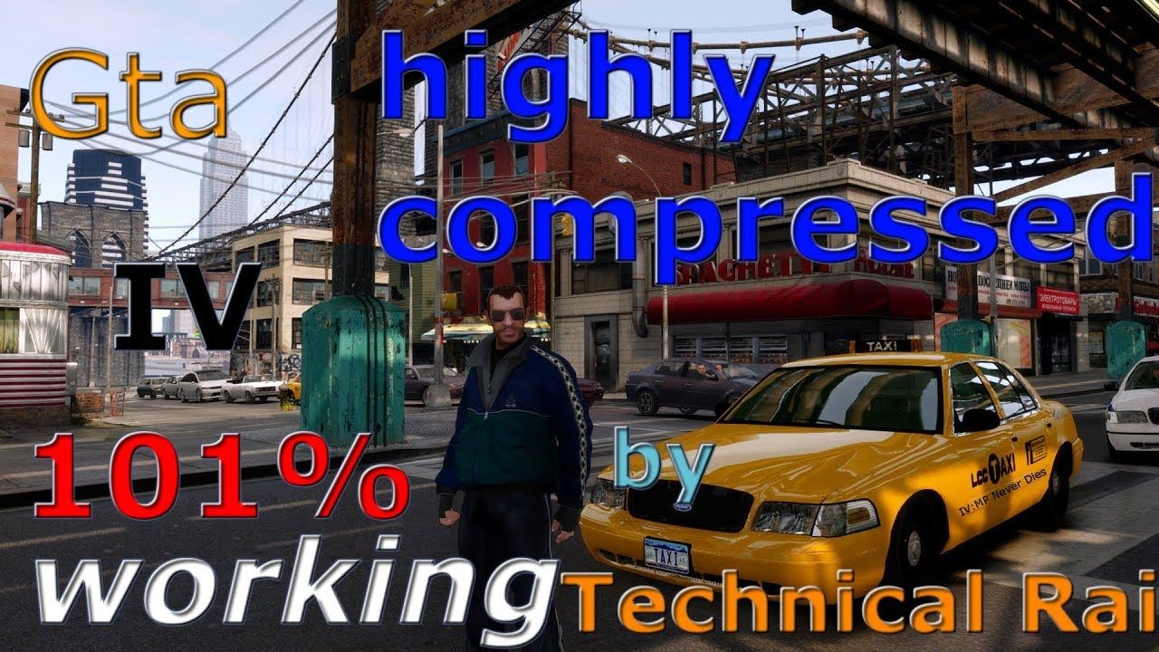 GTA IV highly compressed for pc with installation and 101%working proof