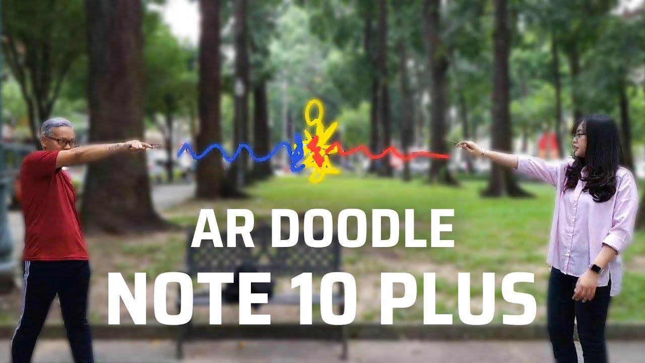 Trải nghiệm AR Doodle trên Note 10 Plus