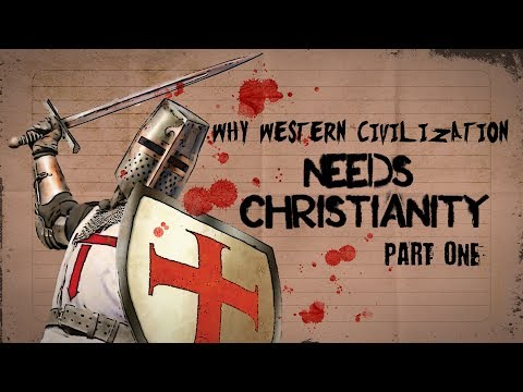 Why Western Civilization Needs Christianity