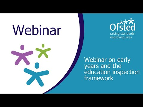 Webinar On Early Years And The Education Inspection Framework