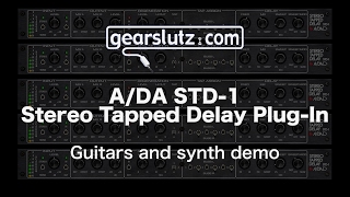 A/DA STD-1 Stereo Tapped Delay Plug-In: Guitars and Synth Demo