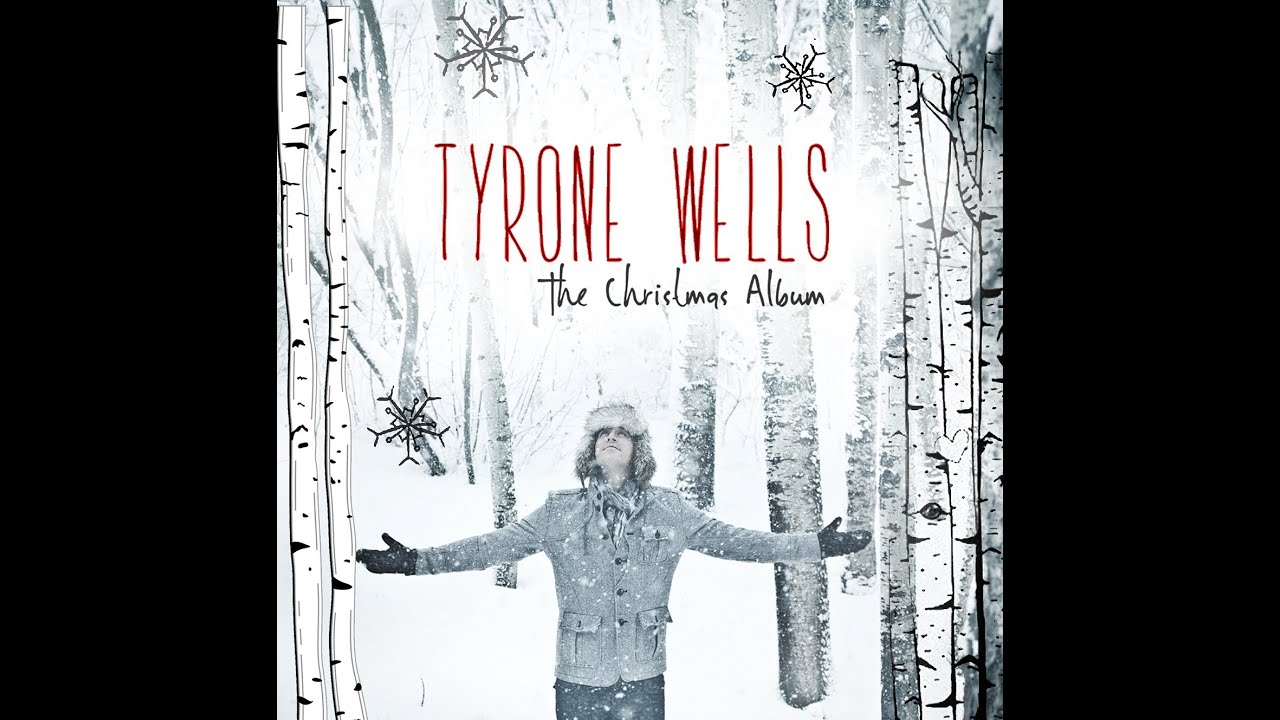tyrone wells christmas at home original song youtube
