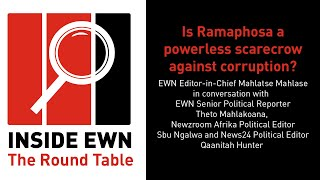 EWN Editor-in-Chief Mahlatse Mahlase in conversation with EWN Senior Political Reporter Theto Mahlakoana, Newzroom Afrika Political Editor Sbu Ngalwa and News24 Political Editor Qaanitah Hunter on 'Inside EWN - The Round Table'. This week's discussion is: Is Ramaphosa a powerless scarecrow against corruption?  #InsideEWN #TheRoundTable #CyrilRamaphosa