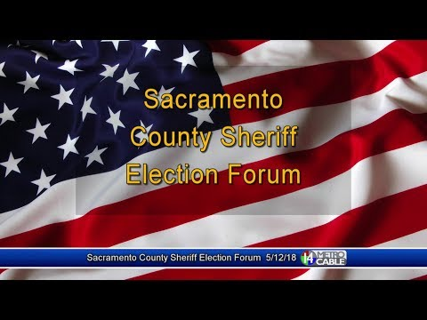 Election Forum: Sacramento County Sheriff