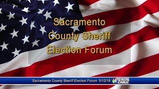 Election Forum: Sacramento County Sheriff