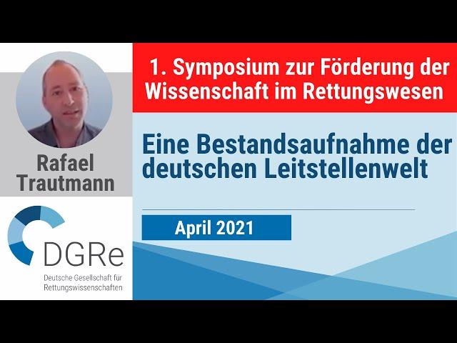 Rafael Trautmann: Eine Bestandsaufnahme der deutschen Leitstellenwelt