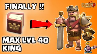 FINALLY !! UPGRADING TO MAX LVL 40 KING😍|| TH10 MAX HEROES😁|| USING BOOK OF HEROES||CLASH OF CLANS