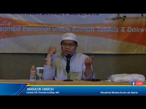 DR Firanda Andirja - Manasik Umroh