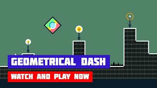 Geometrical Dash · Game · Gameplay