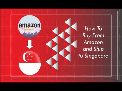 Buy From Amazon USA And Ship To Singapore - How To