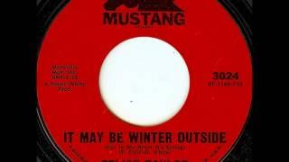 Felice Taylor..  It may be winter outside.  1967.