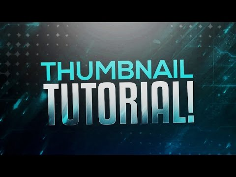 How to Make Thumbnails for YouTube Videos! Photoshop Thumbnail Tutorial! (2016/2017)