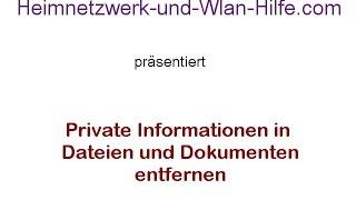 Private Informationen in Dateien und Dokumenten entfernen