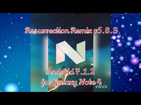 Install Android 7 1 2 Nougat for Galaxy Note 4 [Resurrection