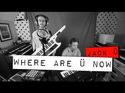 'Where Are Ü Now' - Skrillex / Diplo / Bieber (Cover)