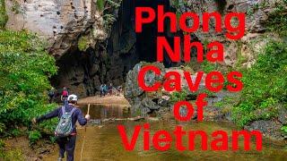 Caves of Phong Nha - Asia Trip Vlog #10