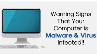 15 Warning Signs That Your Computer is Malware & Virus Infected