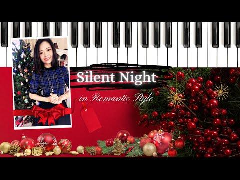 [Piano] SILENT NIGHT Arrangement In Romantic Style