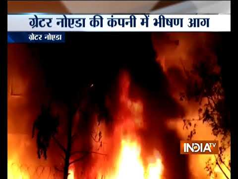 Massive fire breaks out at a company in Greater Noida