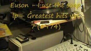 Euson - I use the soap (music) (1974)