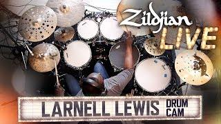 Zildjian Live! - Larnell Lewis - Drum Cam