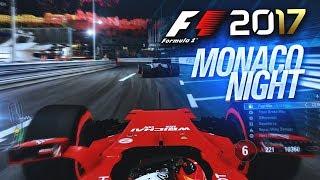 F1 2017 GAMEPLAY: MONACO NIGHT RACE
