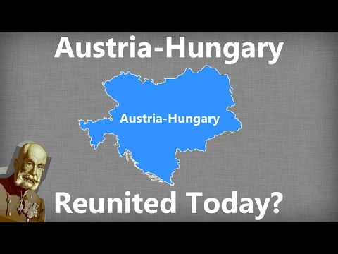 Thumbnail: What If Austria-Hungary Reunited Today?