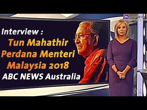 Tun Dr Mahathir Perdana Menteri Malaysia 2018 ABC NEWS Interview on Najib, UMNO, 1MBD & World Affair