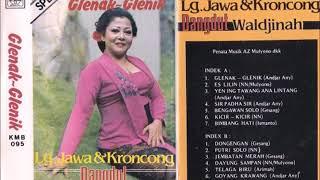 Waldjinah Lg Jawa & Kroncong Dangdut Glenak Glenik