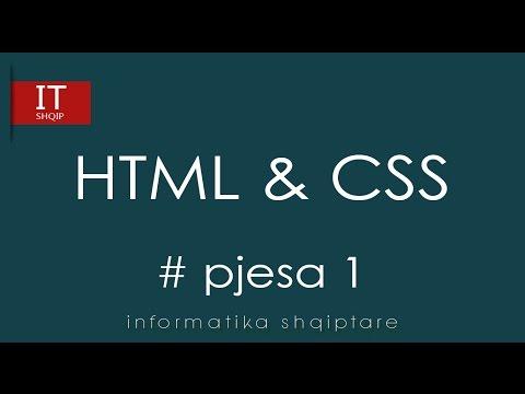 Dizajnimi I Ueb Faqes Me HTML & CSS  - Pjesa 1
