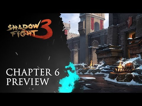 Shadow Fight 3: Chapter 6 Preview
