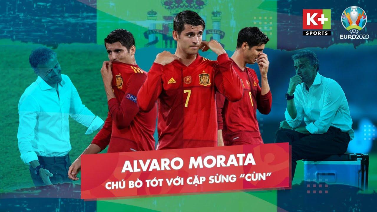 MORATA GÂY THẤT VỌNG TRONG TRẬN RA QUÂN - NHỮNG TỒN ĐỌNG TẠI BÓNG ĐÁ CHÂU ÂU | EURO 2020