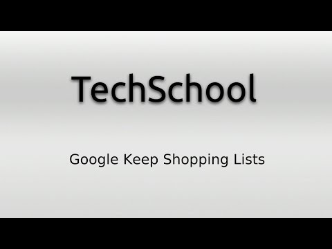 TechSchool - Using Google Keep For Shopping Lists - YouTube - shopping lists