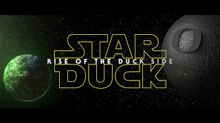 Duckflix | Star Duck | Rise of the Duck Side