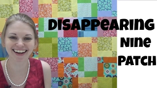 Easy Disappearing Nine Patch Quilt Tutorial - Free Quilt Pattern by Leah Day