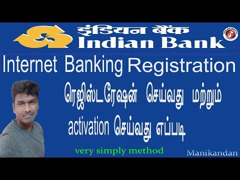 HOW TO REGISTER INDIAN BANK INTERNET BANKING IN TAMIL