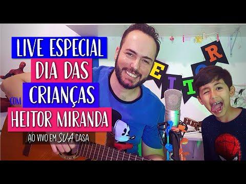 Live DIA DAS CRIANÇAS com Heitor e Thiago Miranda - Ao vivo em SUA casa #FiqueEmCasa #CanteComigo