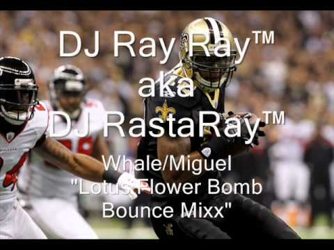 Lotus Flower Bomb Bounce Mixx.wmv