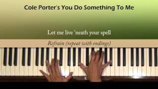 Cole Porter You Do Something To Me Piano Tutorial