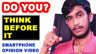 Do You Buy Smartphone Based On Opinion Video or Top 5 Best Smartphone Suggestion? Sad Reality 😒