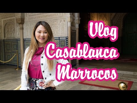VLOG CASABLANCA - MARROCOS | Patty Lye