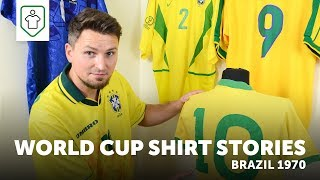 World Cup Shirt Stories: Brazil 1970