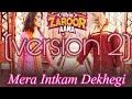 mera intkam dekhegi (version 2) shadi me zaroor Aana 