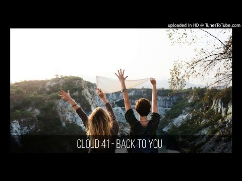 Cloud 41 - Back To You (Clay) (Bass Boost)