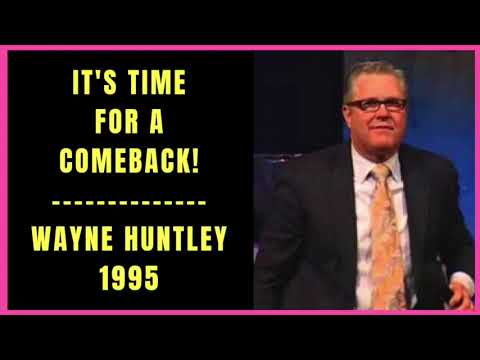It's Time for a Comeback by Wayne Huntley 1995