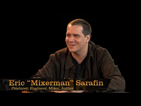 "Pensado's Place #67 - Producer/Mixer/Author Eric ""Mixerman"" Sarafin"