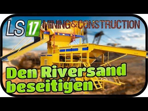 Den Riversand beseitigen #014 - LS17 MINING & CONSTRUCTION ECONOMY ★FARMING SIMULATOR 17