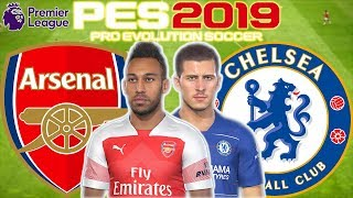 Arsenal vs Chelsea Prediction | English Premier League 19th Jan | PES 2019 Gameplay